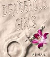 Review: Dangerous Girls by Abigail Haas