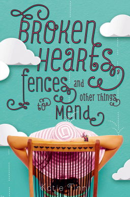 Review: Broken Hearts, Fences and Other Things to Mend by Katie Finn
