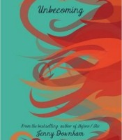 Review: Unbecoming by Jenny Downham