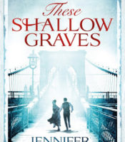 Review: These Shallow Graves by Jennifer Donnelly
