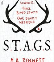 Review: S.T.A.G.S by M. A. Bennett
